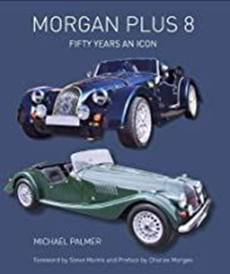 Picture of MORGAN PLUS 8: FIFTY YEARS AN ICON