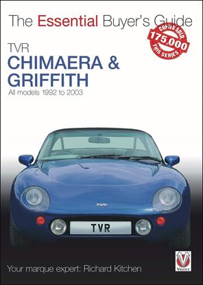 Immagine di TVR CHIMAERA & GRIFFITH ALL MODELS 1992-2003 THE ESSENTIAL BUYER'S GUIDE