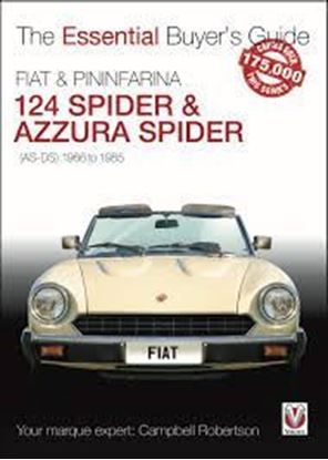 Immagine di FIAT & PININFARINA 124 SPIDER & AZZURA SPIDER 1966-1985 THE ESSENTIAL BUYER'S GUIDE