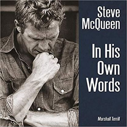 Immagine di STEVE MCQUEEN IN HIS OWN WORDS