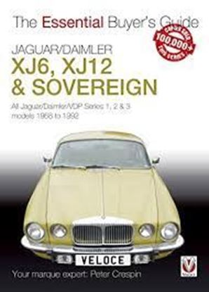 Immagine di JAGUAR/DAIMLER XJ6, XJ12 & SOVEREIGN 1968 to 1992. THE ESSENTIAL BUYER'S GUIDE