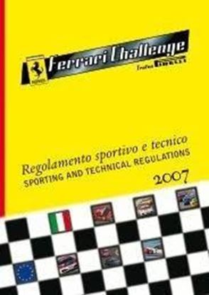 Picture of FERRARI CHALLENGE TROFEO PIRELLI 2007 SPORTING AND TECHNICAL REGULATIONS
