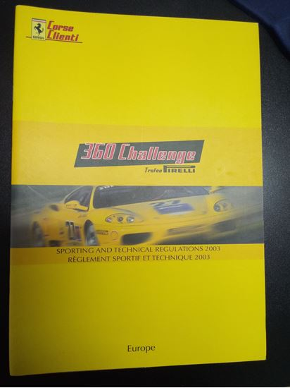 Immagine di FERRARI CORSE CLIENTI 360 CHALLENGE TROFEO PIRELLI 2003: SPORTING AND TECHNICAL REGULATIONS/REGLEMENT SPORTIF ET TECHNIQUE