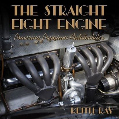 Picture of THE STRAIGHT EIGHT ENGINE: POWERING PREMIUM AUTOMOBILES