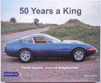 Picture of FERRARI DAYTONA: 50 YEARS A KING - SWORD & SLEDGEHAMMER