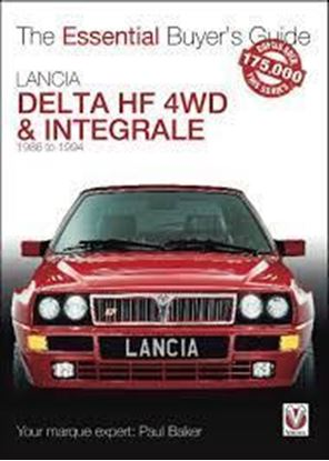Picture of LANCIA DELTA HF 4WD & INTEGRALE 1986 TO 1994: THE ESSENTIAL BUYER'S GUIDE