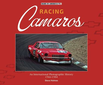 Immagine di RACING CAMAROS: An International Photographic History 1966-1984