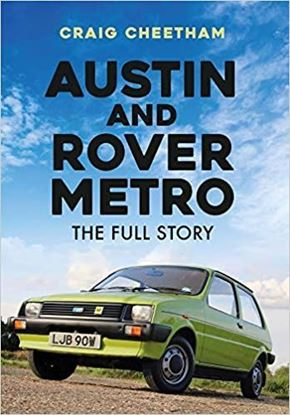Immagine di AUSTIN AND ROVER METRO: THE FULL STORY