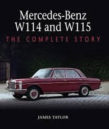 Picture of MERCEDES BENZ W114 AND W115: THE COMPLETE STORY