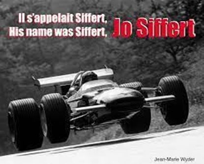 Picture of JO SIFFERT: IL S'APPELAIT SIFFERT/HIS NAME WAS SIFFERT