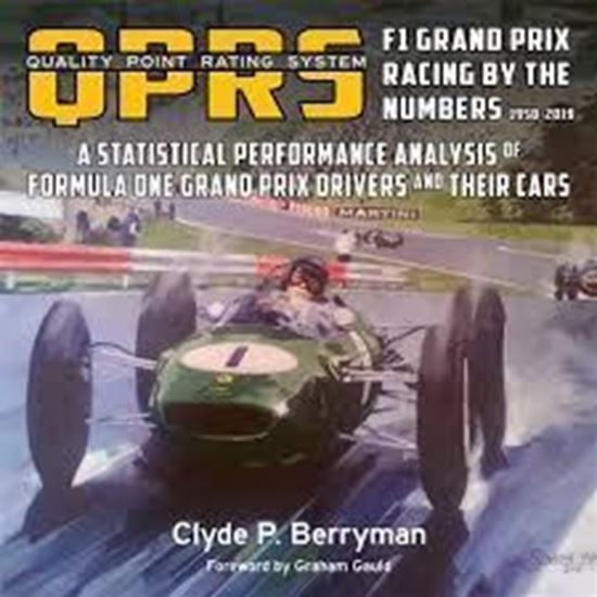 Picture of QUALITY POINT RATING SYSTEM (QPRS): F1 GRAND PRIX RACING BY THE NUMBERS 1950-2019