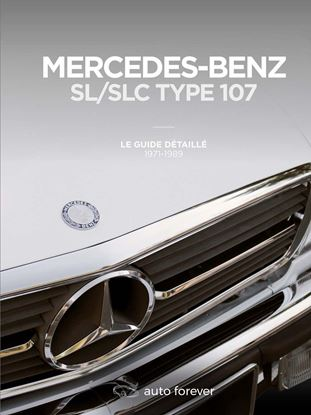 Picture of MERCEDES BENZ SL/SLC TYPE 107:  LE GUIDE DETAILLE 1971-1989