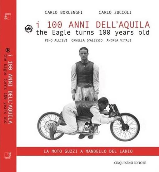 Picture of 100 ANNI DELL'AQUILA/THE EAGLE TURNS 100 YEARS OLD