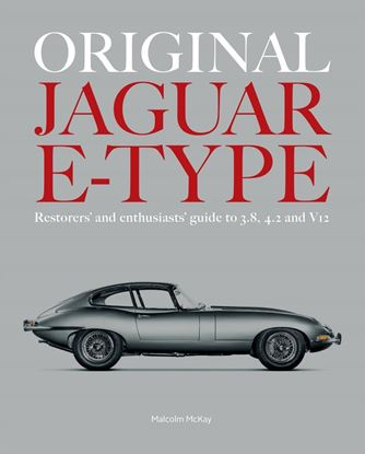Picture of ORIGINAL JAGUAR E-TYPE: Restorers' and Enthusiasts' Guide to 3.8 4.2 and v12