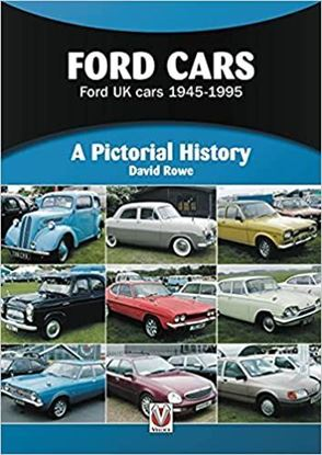 Picture of FORD CARS: FORD UK CARS 1945-1995 A PICTORIAL HISTORY