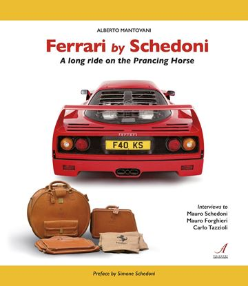 Immagine di FERRARI BY SCHEDONI – A long ride on the Prancing Horse. 2nd 2021 Edition