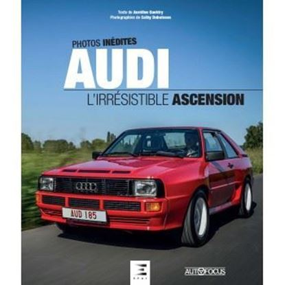Picture of AUDI L'IRRESISTIBLE ASCENSION