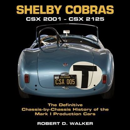 Picture of SHELBY COBRAS CSX 2001-CSX 2125: the Definitive Chassis-by-chassis History of the Mark I Production Cars
